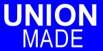 Union Made - Made in the USA  by Americans